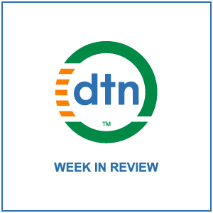 DTN Weather Week in Review